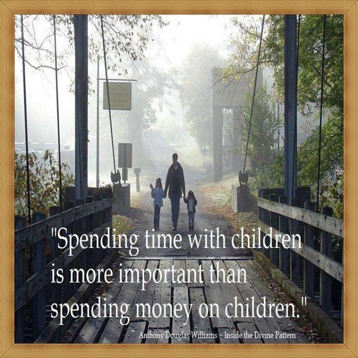 Spending Time With Children Life Quotes Quotes Quote Life Quote