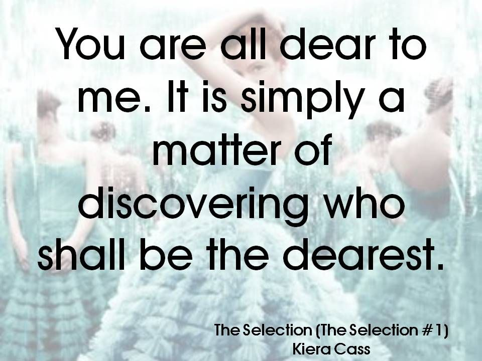 The Selection Series Quotes Maxon From The Selection Series Illea  Pinterest  Selection