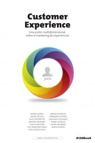 Customer Experience: eBook sobre el marketing de experiencias #CEMbook