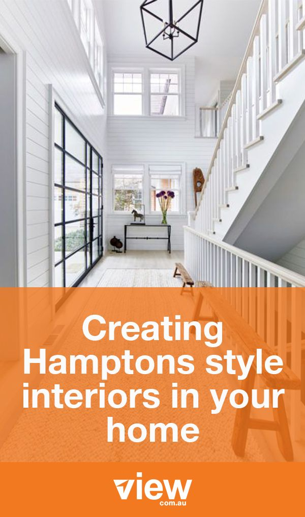 There are a number of key ways to create stunning Hamptons style ...