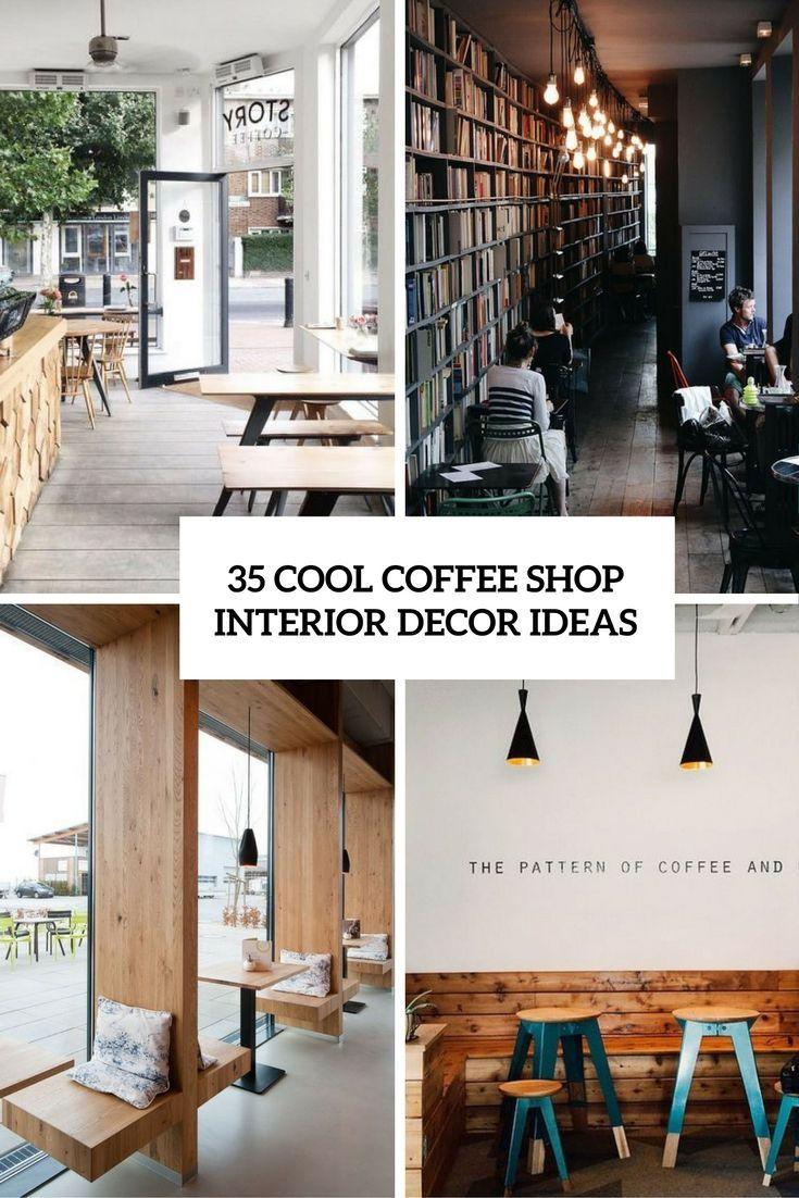 35 Cool Coffee Shop Interior Decor Ideas Digsdigs Coffee Shops Interior Coffee Shop Interior Design Coffee Shop Decor