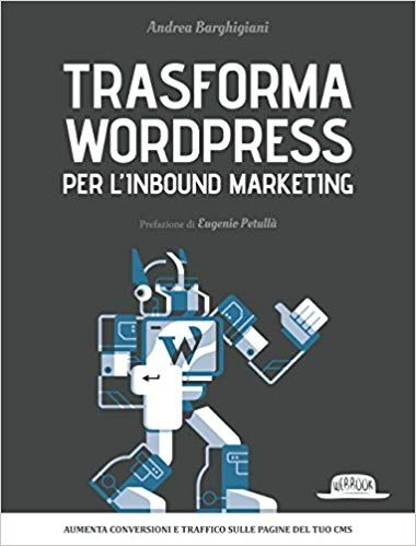 Download Libro Trasforma Wordpress Per Linbound Marketing