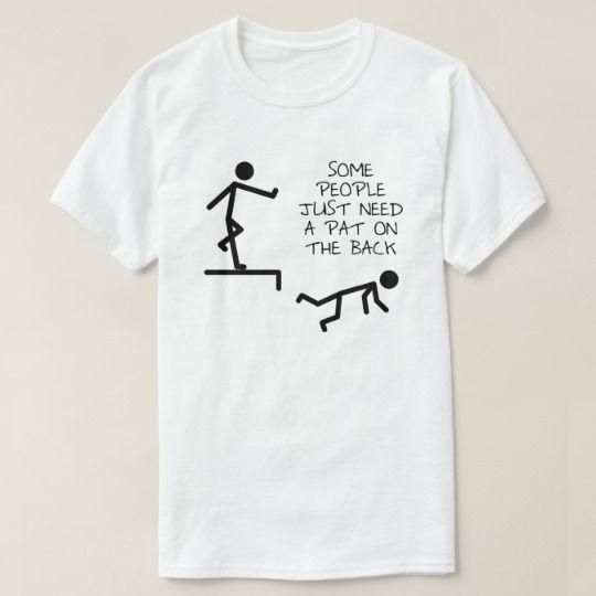 Pat on the Back Funny T-shirt   Zazzle.com