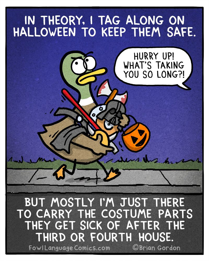 I Don T Know Everything That S Gonna Happen On Halloween But I Know This Will Bonus Panel Get A Halloween Quotes Fowl Language Comics Parenting Humor Memes
