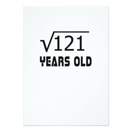Square Root Of 121 11 Yrs Years Old 11th Birthday Card Birthday