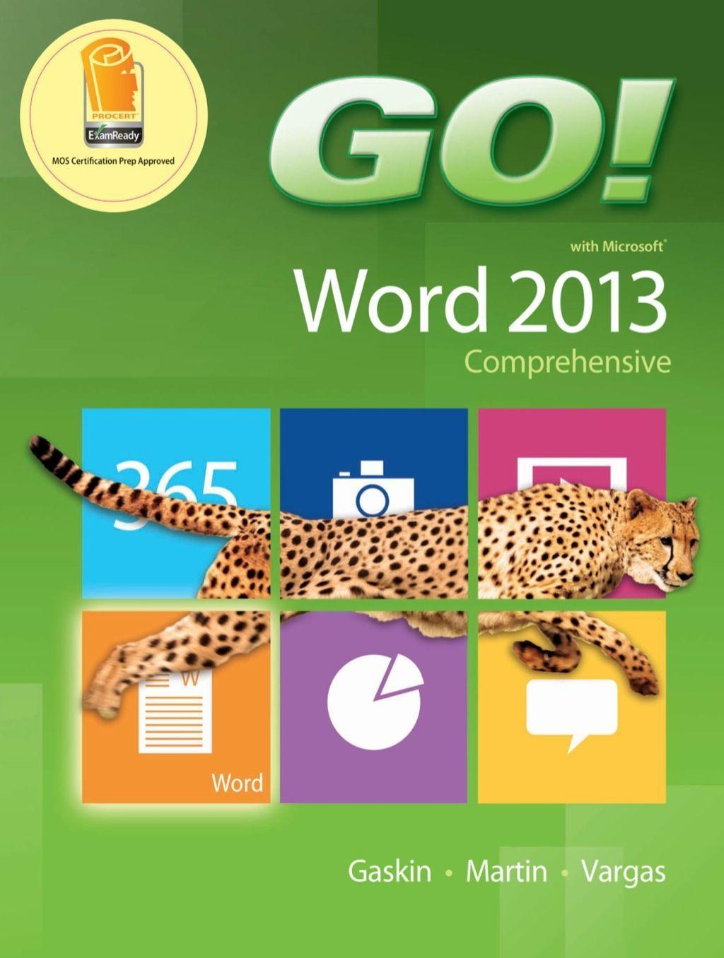 Go With Microsoft Word 2013 Comprehensive Ebook Rental Excelwordaccessetc Go With Microsoft Word 201 Microsoft Office Microsoft Excel Microsoft Powerpoint
