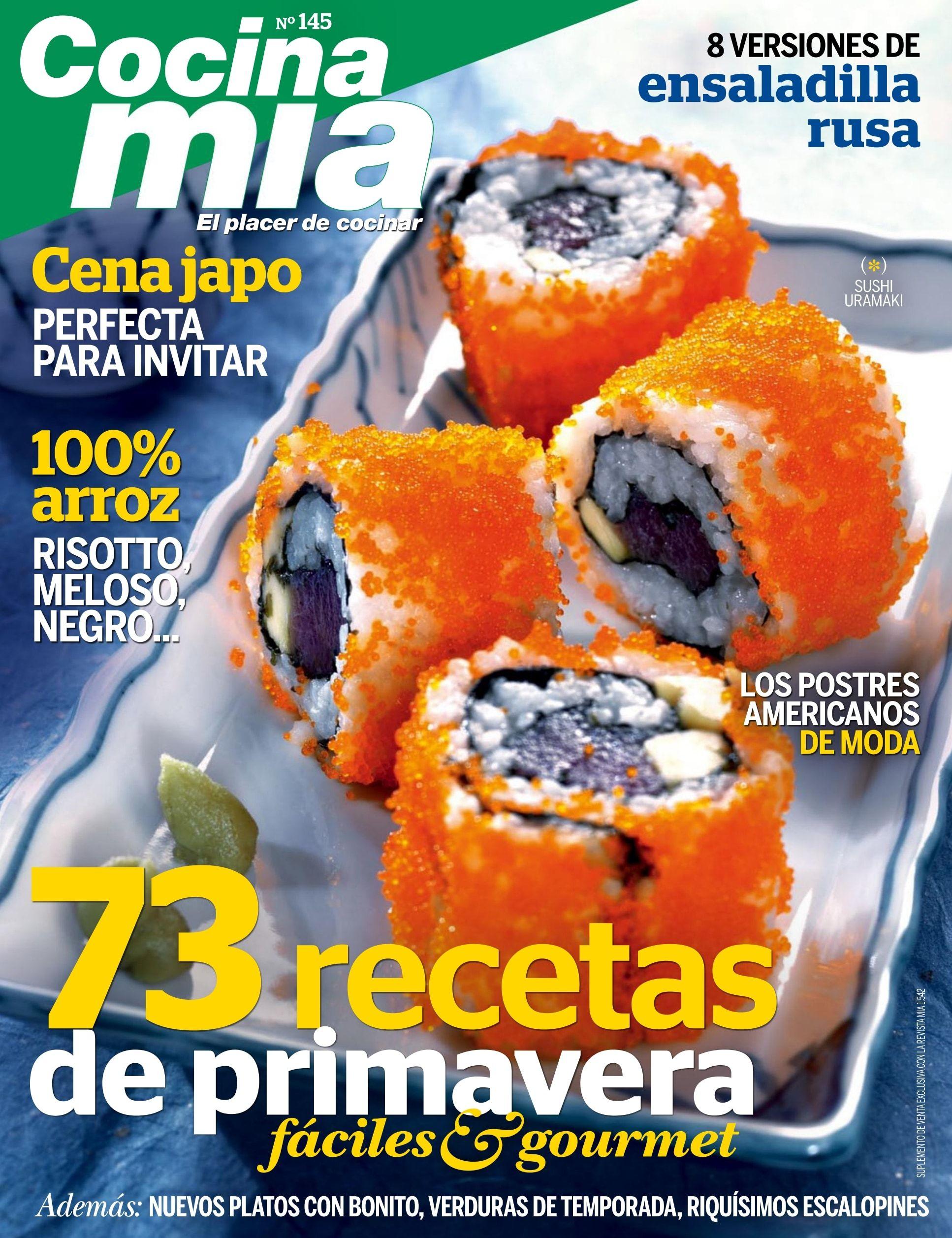 Revista #Cocina Mía 145. 73 #recetas de #primavera fáciles y ...