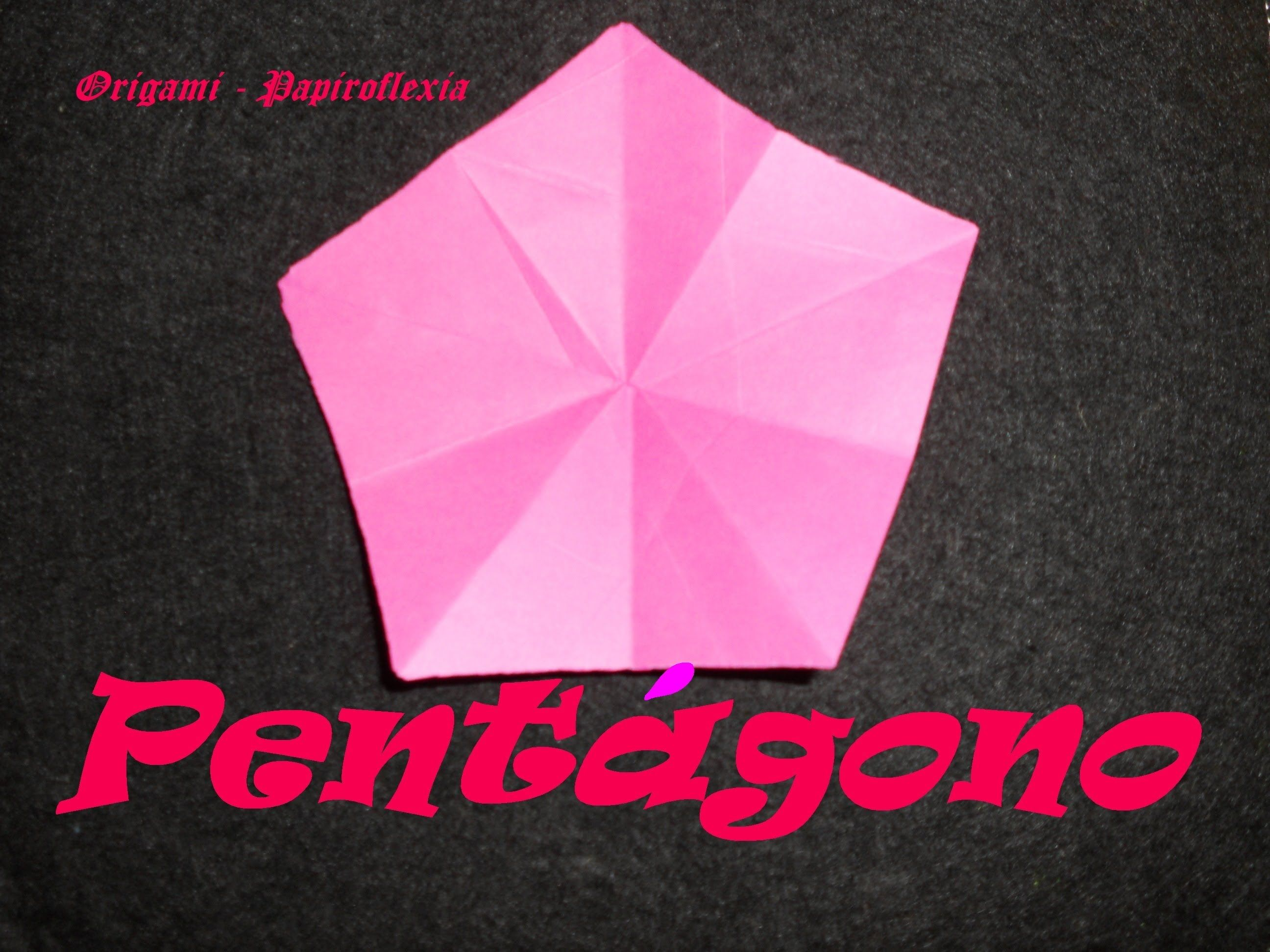 Origami - Papiroflexia. Tutorial: Pentágono, Muy facil