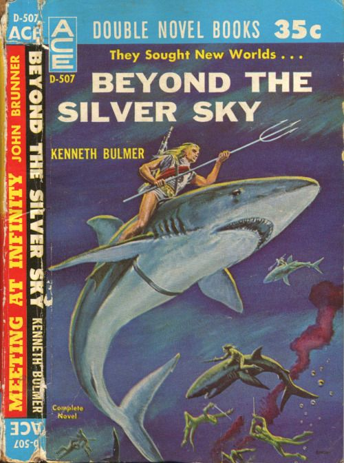 scificovers:  Ace Double D-507:Beyond the Silver Sky by Kenneth Bulmer 1961. Cover art by Ed Emshwiller.