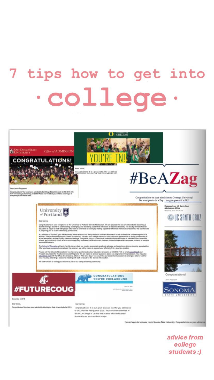 7 Tips Of How To Get Accepted Into College In 2020 College College Application How To Get