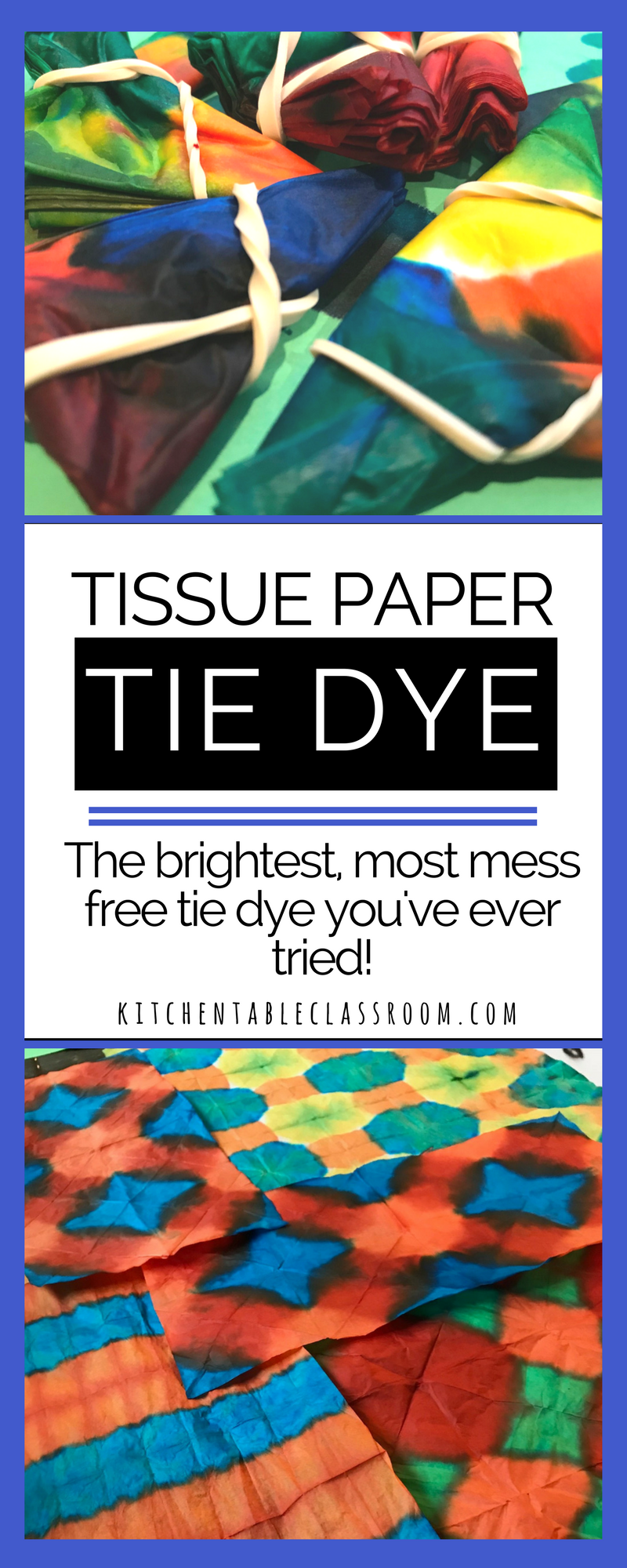 Tie Dye with Tissue Paper- Easy, Brilliant, Beautiful