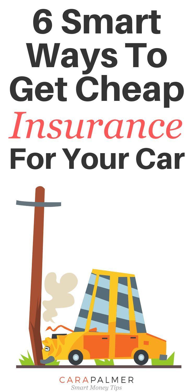 6 smart ways to get cheap car insurance cheap car