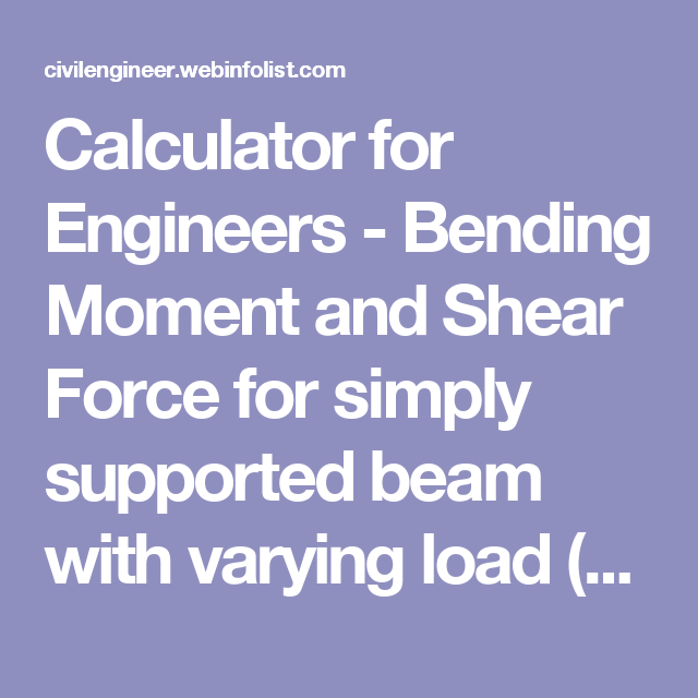 calculator for engineers bending moment and shear force for simply rh pinterest com beam shear moment diagram calculator beam shear moment diagram calculator