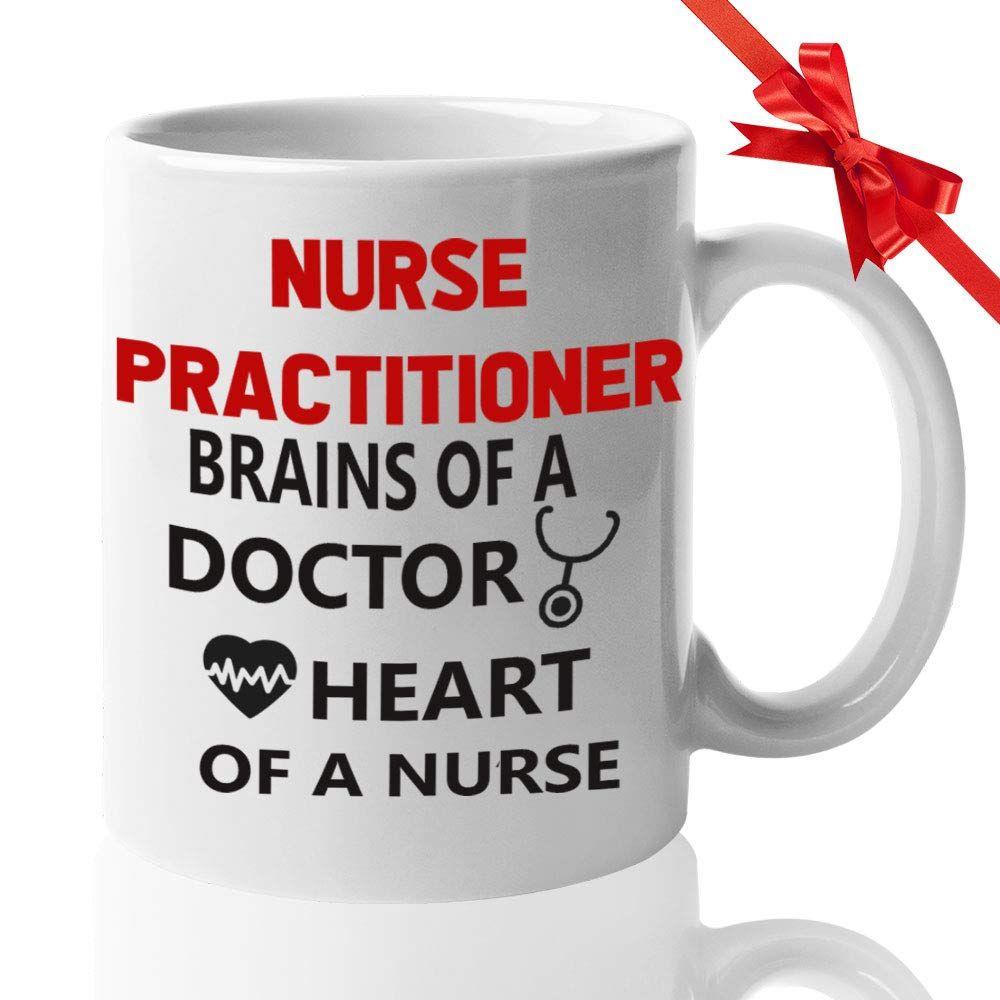 Nurse Coffee Mug Nurse Practitioner Brains Of A Doctor Heart Of A Nurse In 2020 Nurse Mugs Nurse Gifts