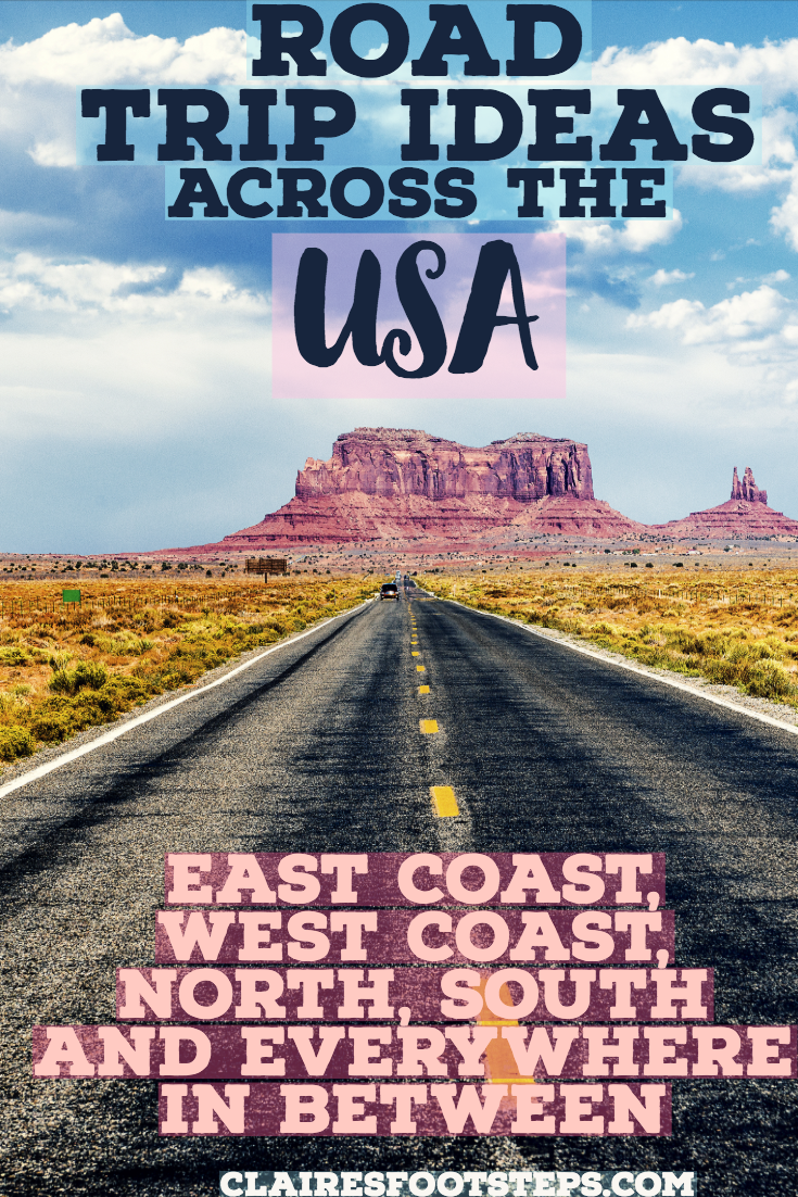 The Best US Road Trips That You Need to Take | Claire's Footsteps