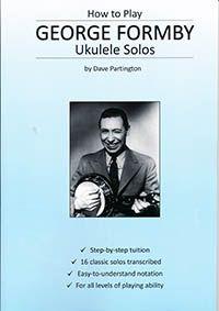 How To Play George Formby Ukulele Solos Ukulele Playing Guitar