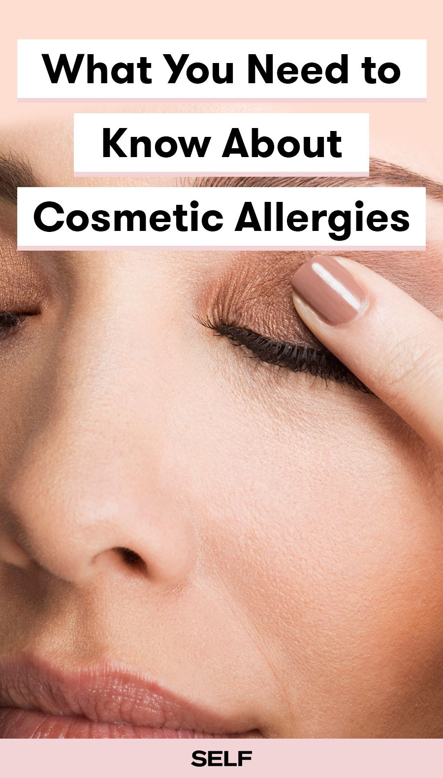 Is Your Makeup Causing A Rash Here S What You Need To Know About Cosmetic Allergies Allergy Eyes Allergy Treatment Allergic Reaction Rash