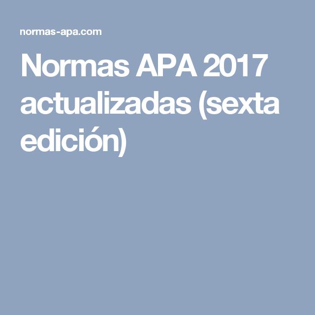 Normas APA 2017 actualizadas (sexta edición)   normas Apa ...