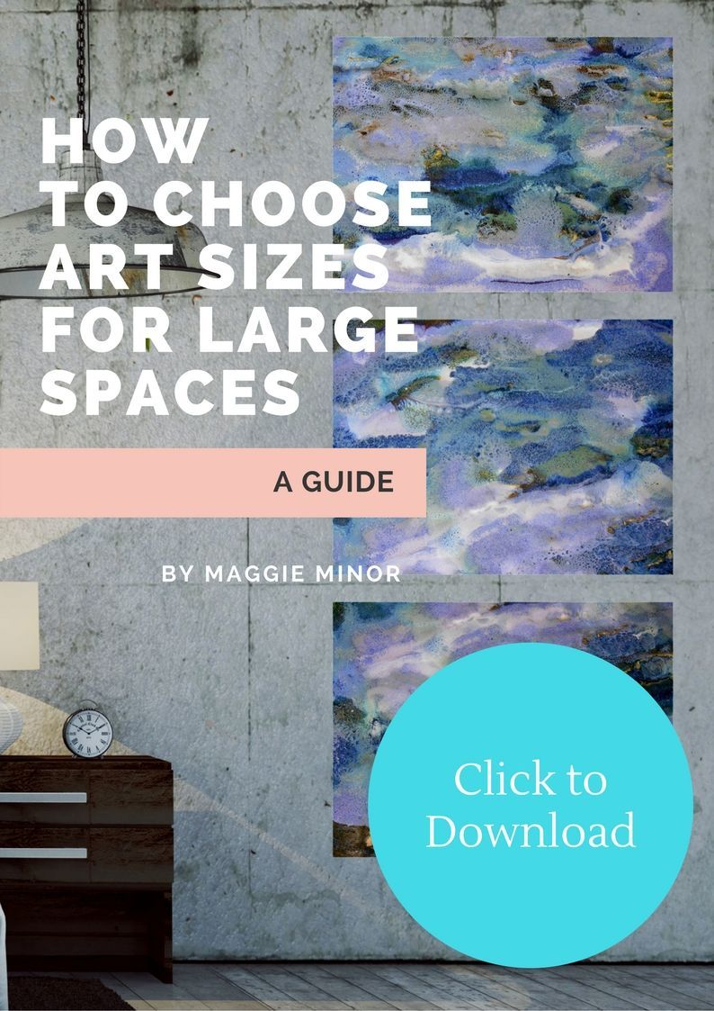How to choose art sizes for large spaces large oversized artwork