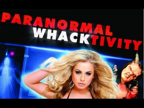 Paranormal Whacktivity Full Length Movie Youtube Movies Music