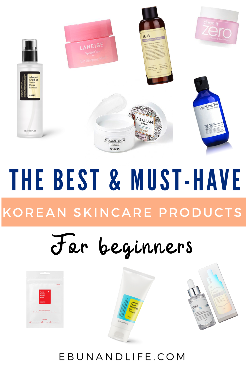 Are You New To Kbeauty And Wondering Where To Start Here Are The Best Must Have Korean Skinc Korean Skincare Routine Korean 10 Step Skin Care Korean Skincare