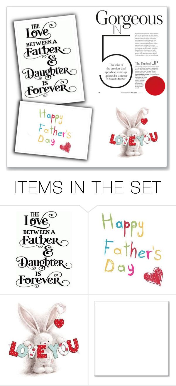 Fathers Day Greetings By Smile2528 Liked On Polyvore Featuring