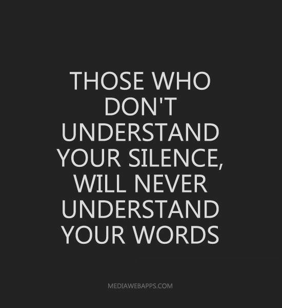 Image Gallery Silence Quotes Mood Emotions Stuff Quotes