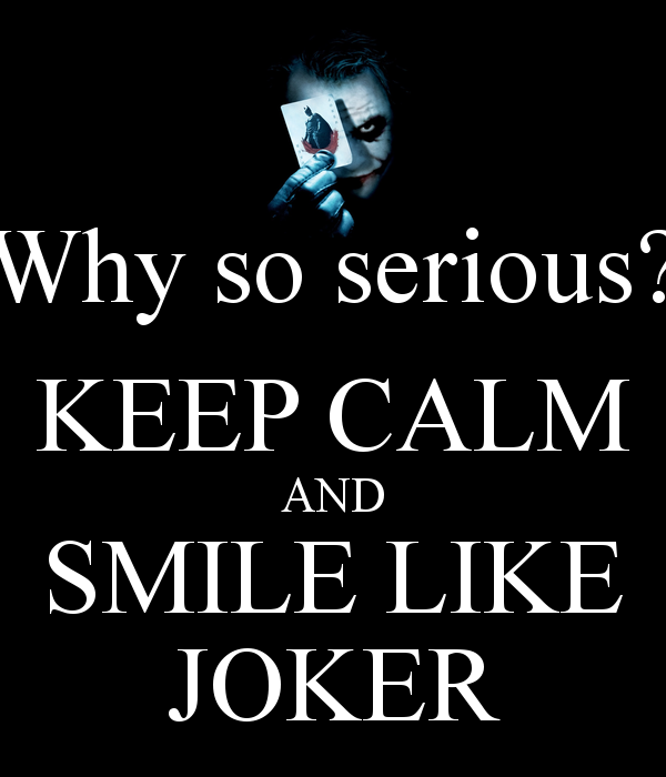 Serious Quotes Why So Serious Quotes  Jaydeep  Pinterest  Serious Quotes