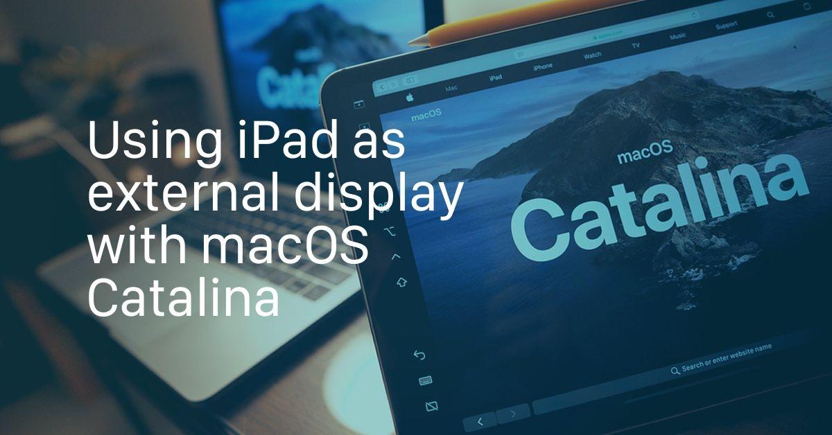 Use Ipad As External Display With Sidecar In Macos Catalina Ipados Ipad Latest Ipad Mac Mini
