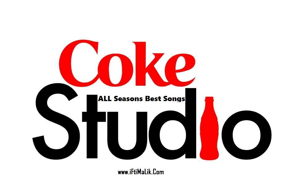 Coke Studio Songs Download Mp3 All Seasons Songs Best Songs Coke
