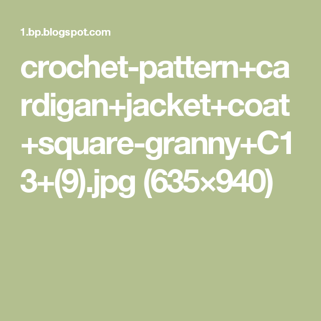 crochet-pattern+cardigan+jacket+coat+square-granny+C13+(9).jpg (635×940)