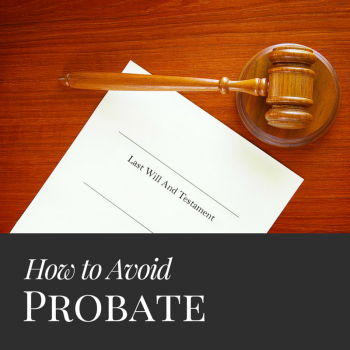 Here are tips on how to avoid probate court how to guides pinterest probate court can be expensive and slow here are five ways to avoid probate and get your property in the hands of your benefactors without the hassle solutioingenieria Gallery