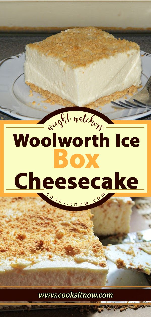 The Famous Woolworth Ice Box Cheesecake With Images