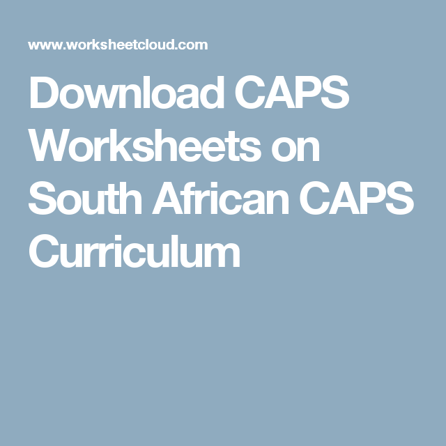 Download CAPS Worksheets on South African CAPS Curriculum | Damian ...