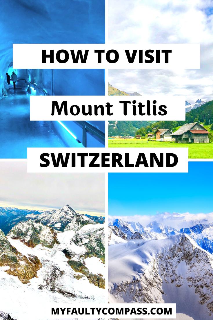 Mount Titlis Switzerland A Breathtaking Glacial Paradise In 2020 Europe Travel Travel Through Europe Travel Around The World