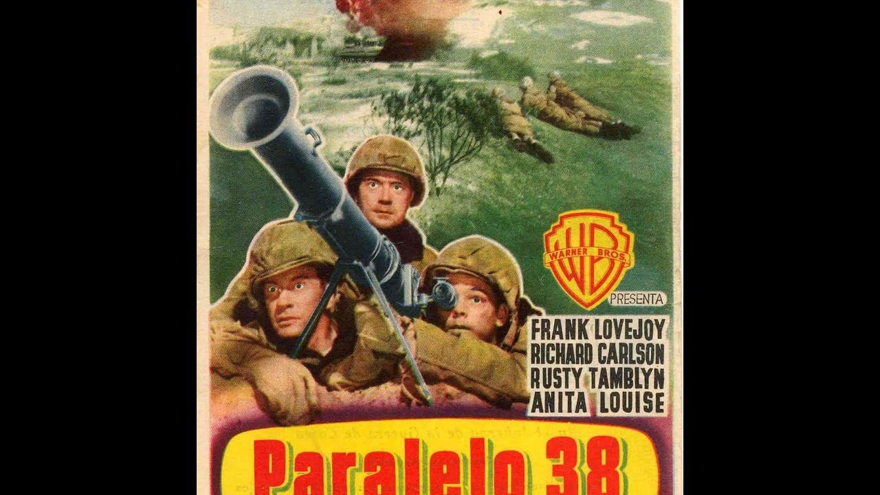 Paralelo 38 1952 Película Bélica Completa