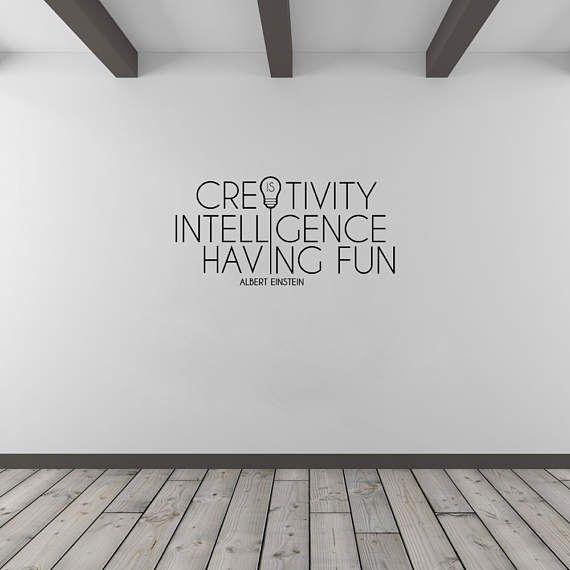 Albert Einstein Quote Creativity Is Intelligence Having