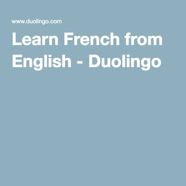 Learn French from English - Duolingo