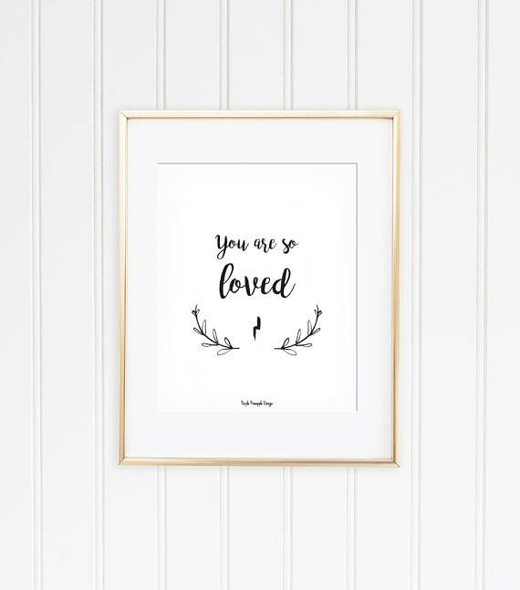 Download You are so Loved - black and white quote inspired by the ...