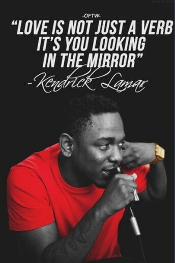 Rap Quotes About Love Kendrick Lamar Love #quotes  Best Quotes Of Life  Pinterest
