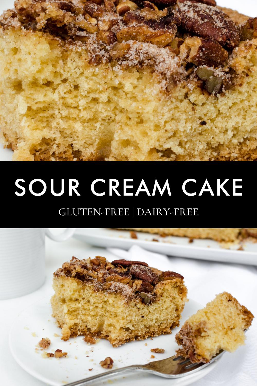 GlutenFree, DairyFree Sour Cream Cake Best dessert