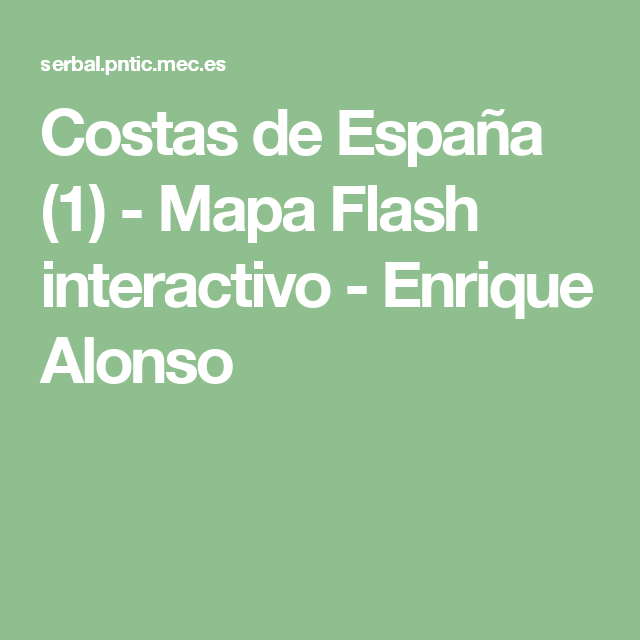 Costas de Espaa 1  Mapa Flash interactivo  Enrique Alonso
