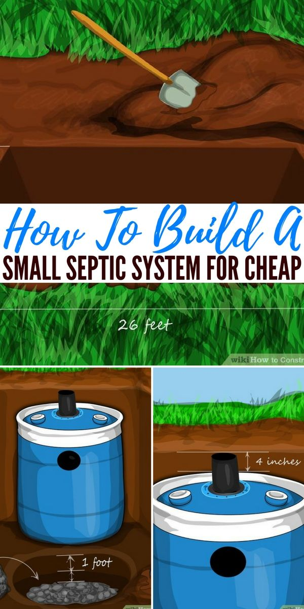 How To Build A Small Septic System For Cheap  Knowing how to safely and efficiently get rid or process your own waste is vital for survival If you do not you could be hea...