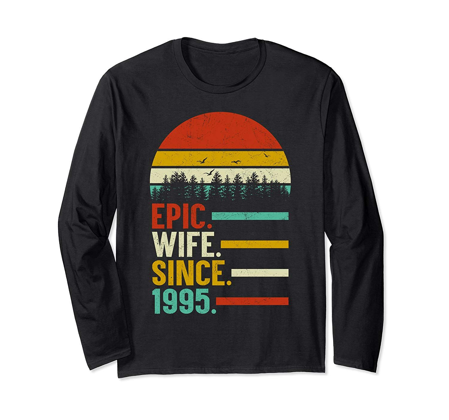 Epic Wife Since 1995, 24th Wedding Anniversary Gift For