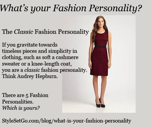 The Classic Fashion Personality What Is Your Fashion