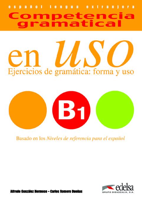Competencia gramatical en uso b1 edelsa preparando el dele competencia gramatical en uso b1 edelsa fandeluxe Image collections