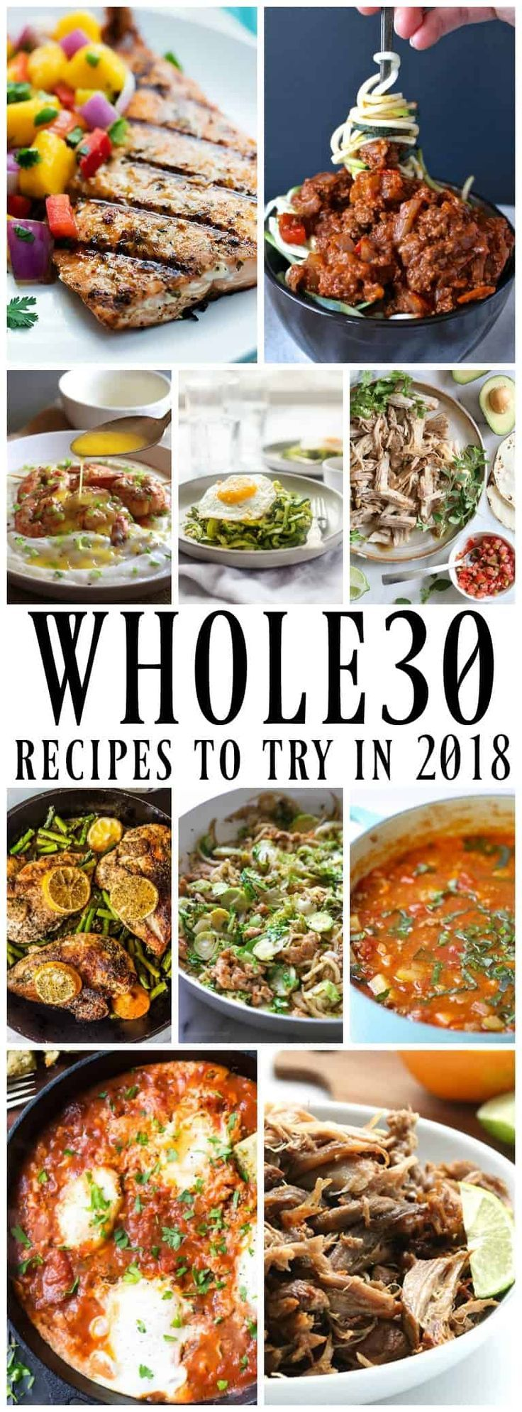 50 of the Best Whole30 Recipes - Mouthwatering dishes that range from simple to a little more intricate, all of these need to be made in 2018.