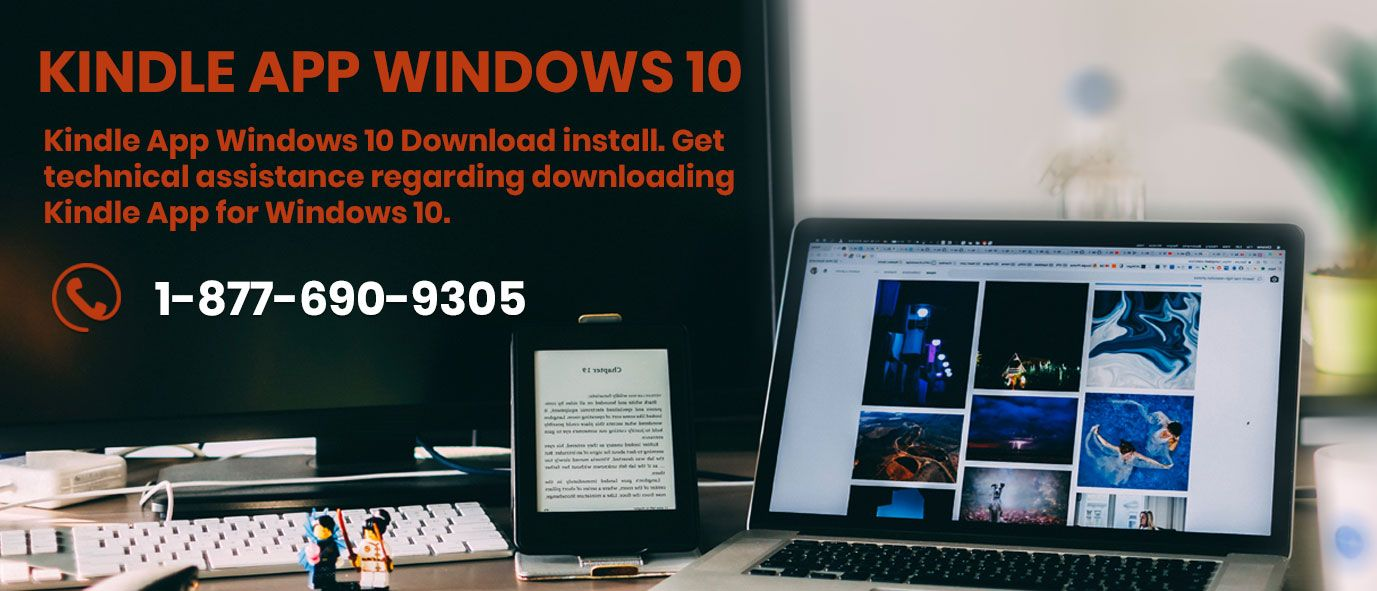 Kindle App Windows 10 Download install. Get technical