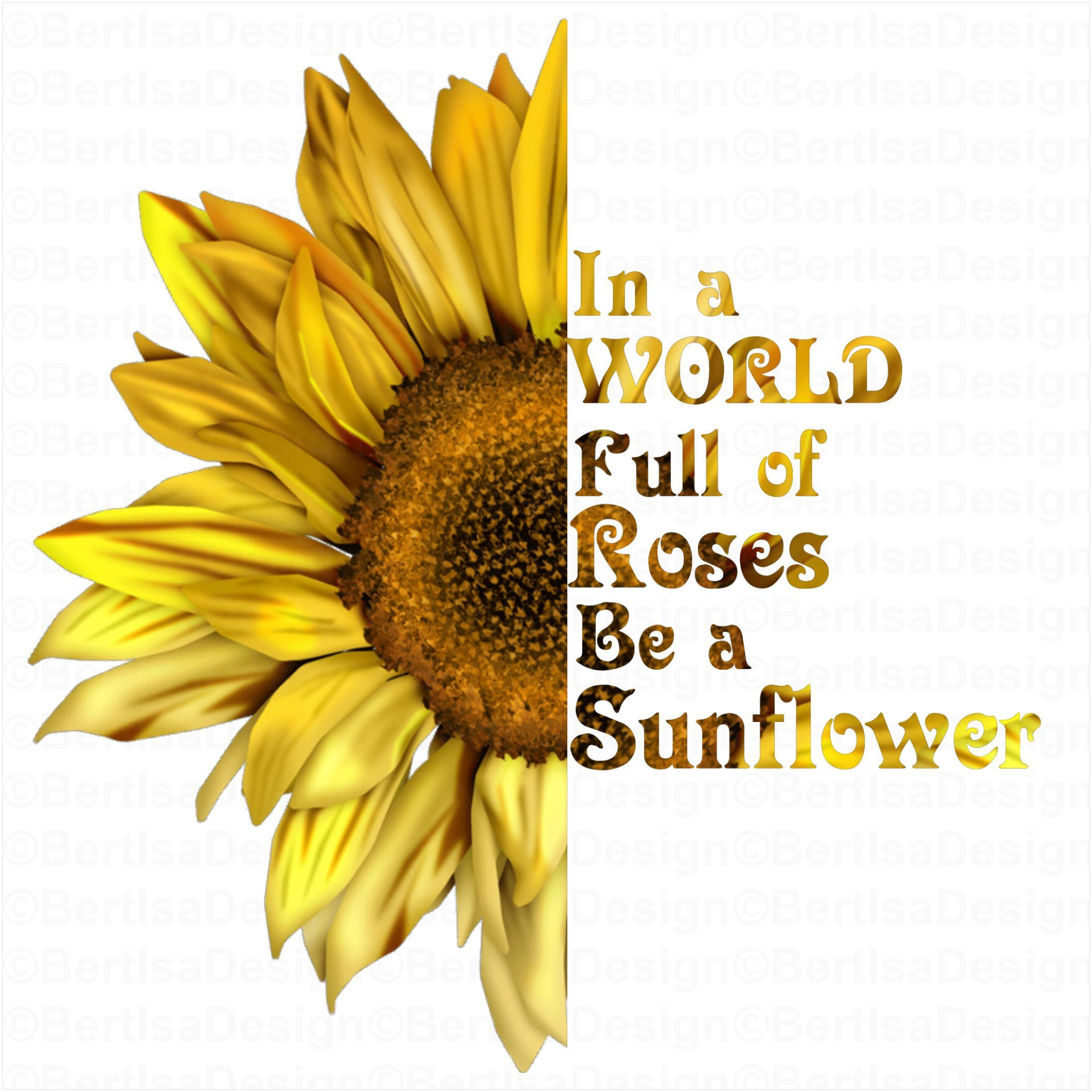 Sunflower Quote, Sublimation Design, Iron On Transfer ...