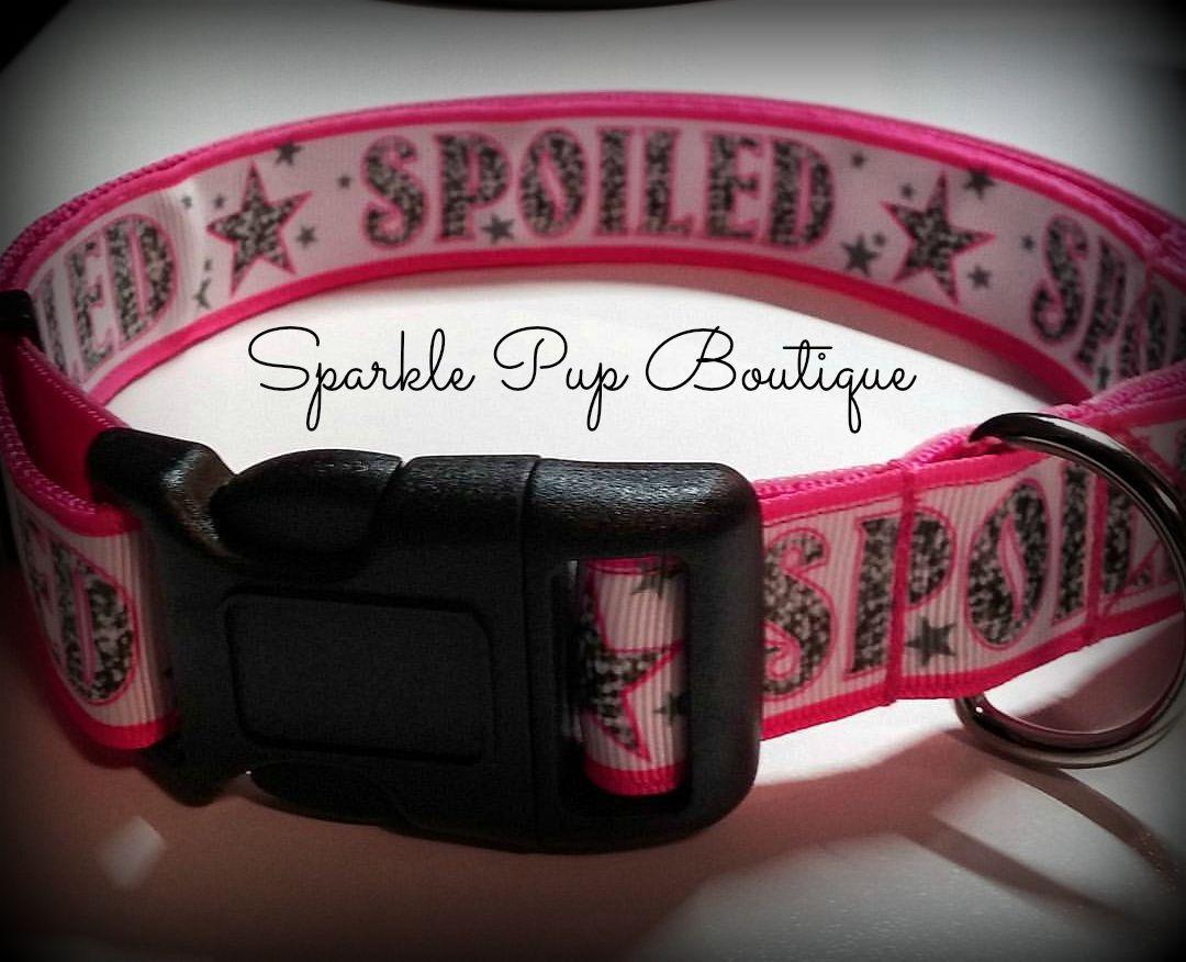 Pink SPOILED Dog Collar / Adjustable by SparklePupBoutique on Etsy